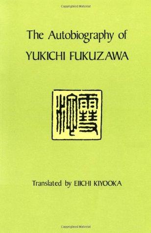福澤諭吉 the autobiography of yukichi fukuzawa